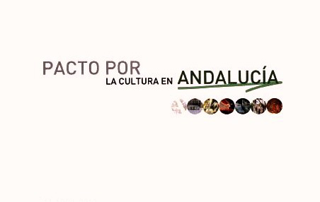 PACTO POR  LA CULTURA EN  ANDALUCA